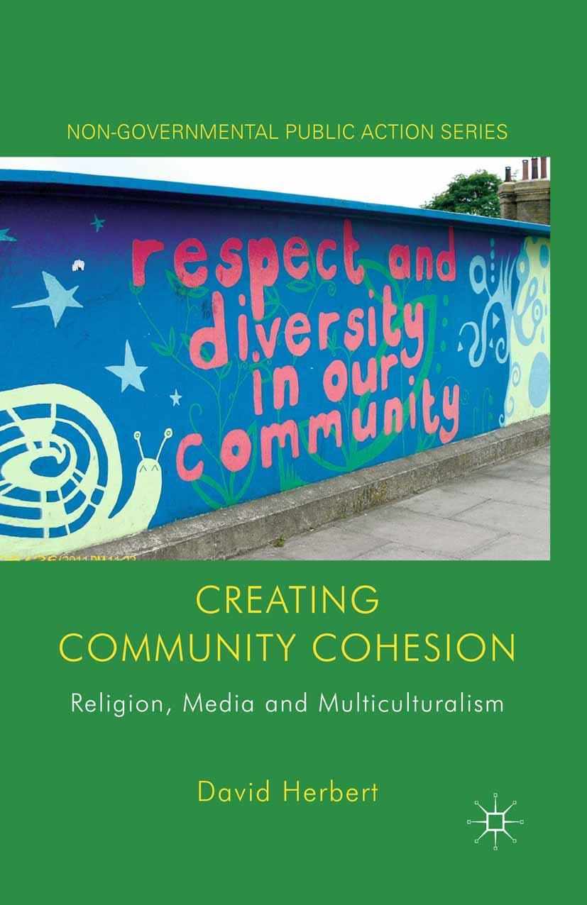 Herbert, David - Creating Community Cohesion, ebook