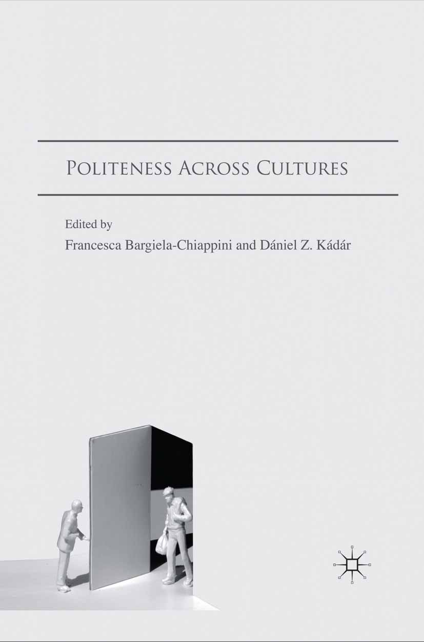 Bargiela-Chiappini, Francesca - Politeness Across Cultures, ebook