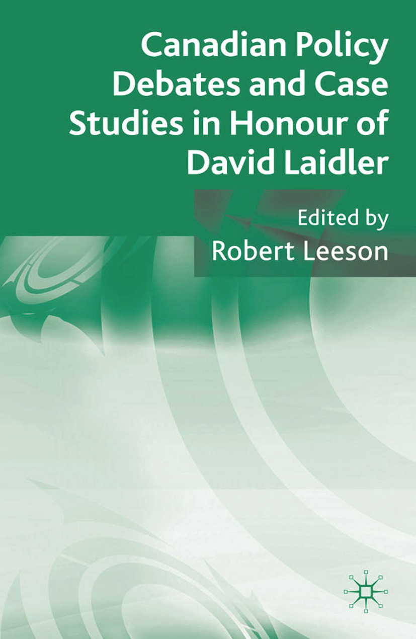 Leeson, Robert - Canadian Policy Debates and Case Studies in Honour of David Laidler, ebook