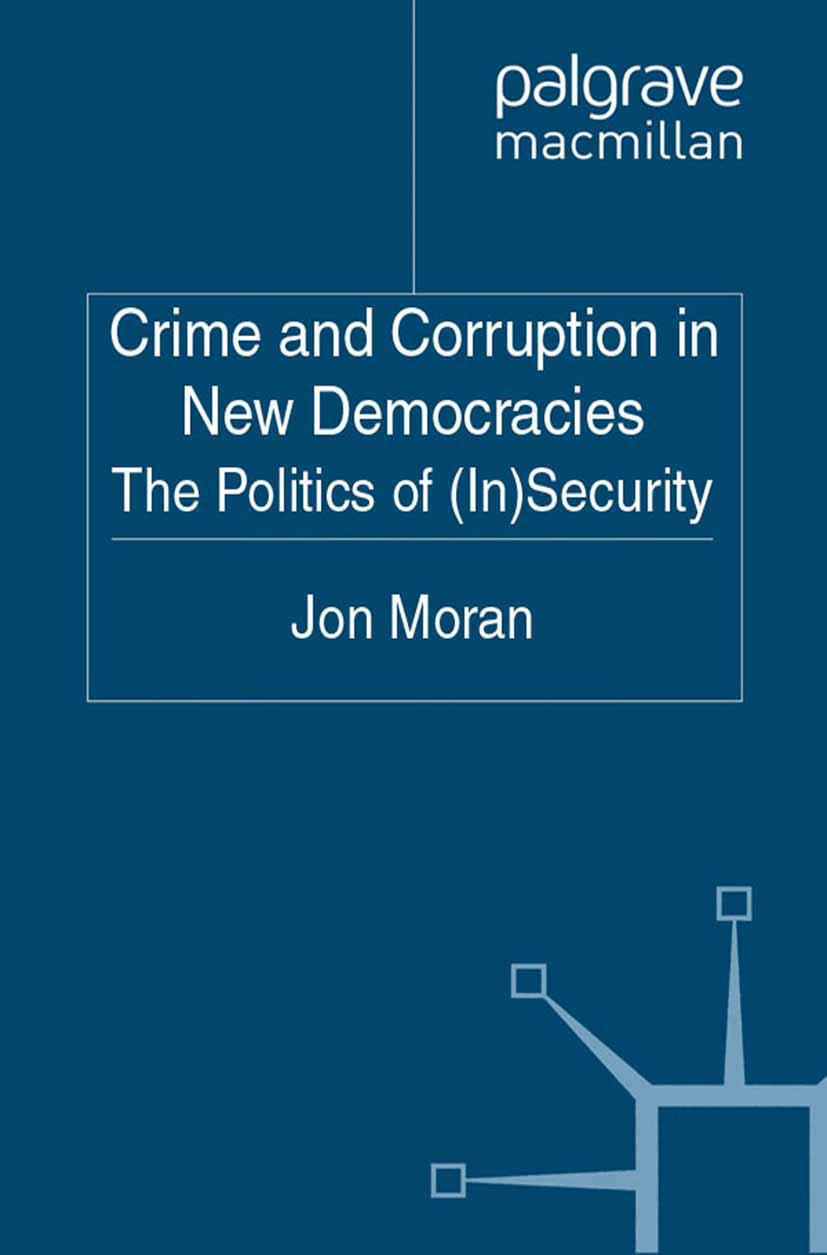 Moran, Jon - Crime and Corruption in New Democracies, ebook