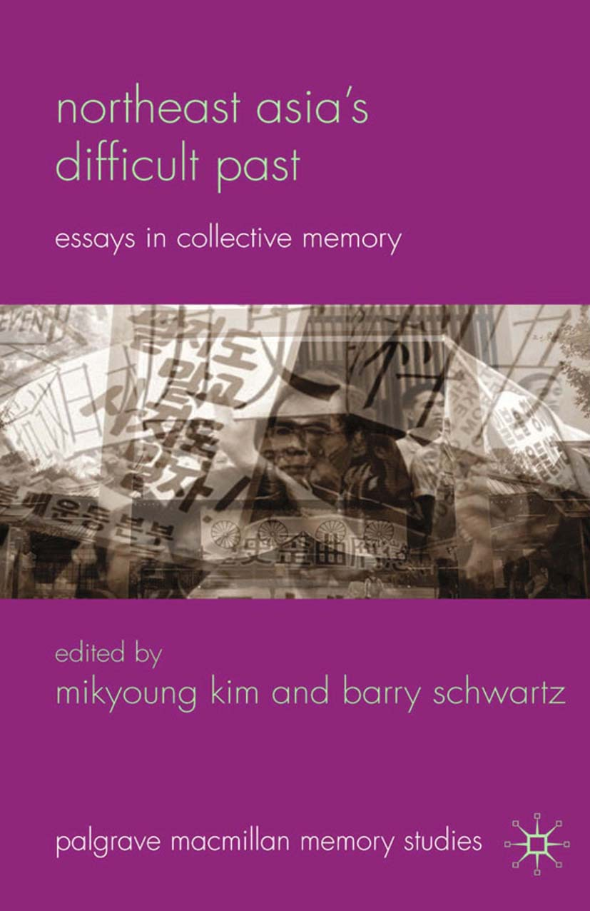 Kim, Mikyoung - Northeast Asia's Difficult Past, ebook