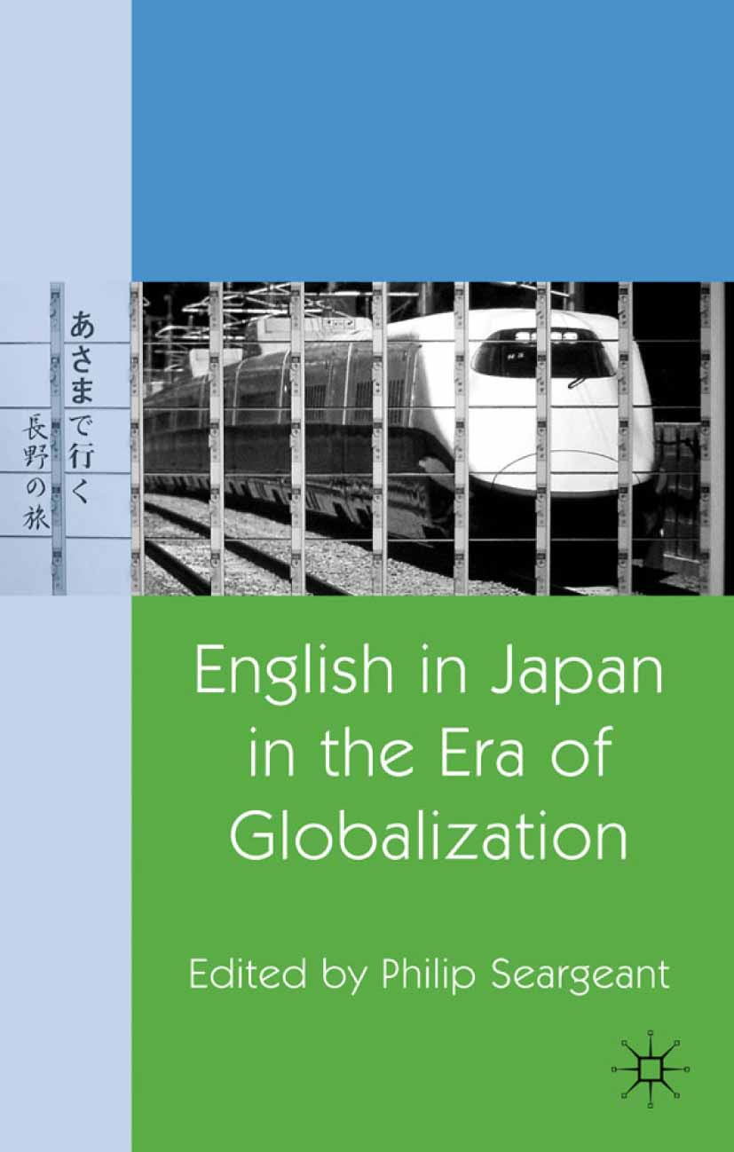 Seargeant, Philip - English in Japan in the Era of Globalization, ebook