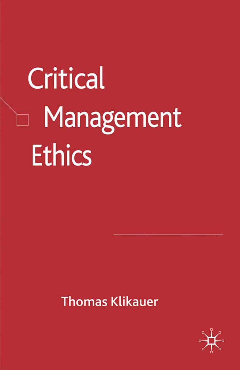 Klikauer, Thomas - Critical Management Ethics, ebook