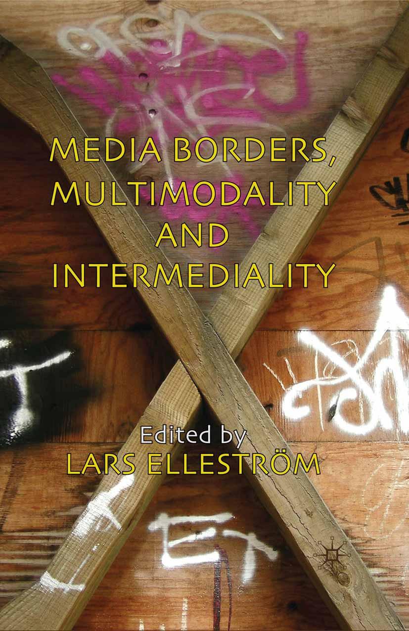 Elleström, Lars - Media Borders, Multimodality and Intermediality, ebook