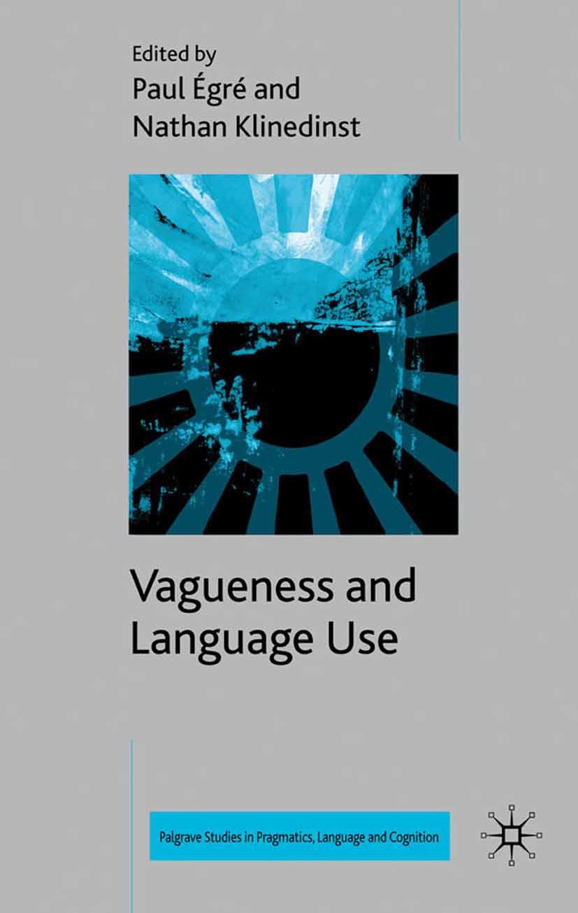 Klinedinst, Nathan - Vagueness and Language Use, e-kirja