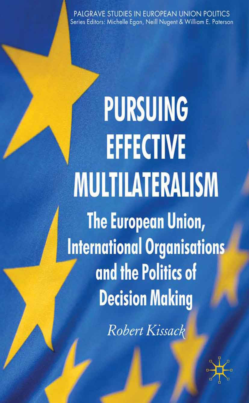 Kissack, Robert - Pursuing Effective Multilateralism, ebook