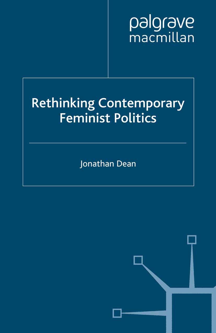 Dean, Jonathan - Rethinking Contemporary Feminist Politics, ebook