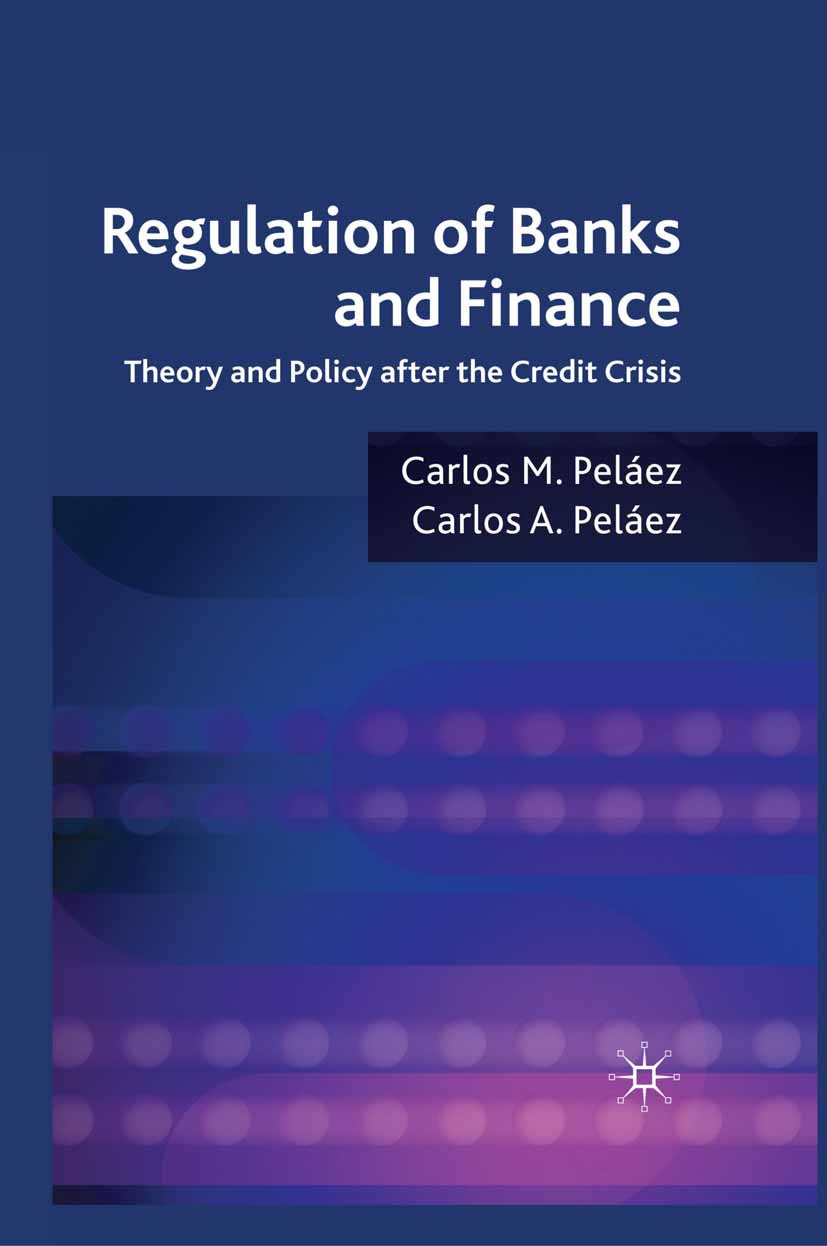 Peláez, Carlos A. - Regulation of Banks and Finance, ebook