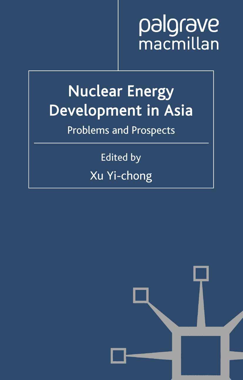 Yi-chong, Xu - Nuclear Energy Development in Asia, ebook