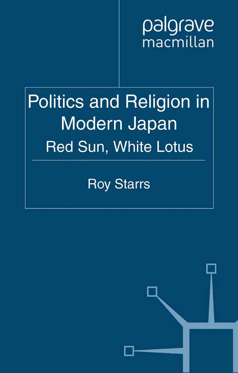 Starrs, Roy - Politics and Religion in Modern Japan, ebook