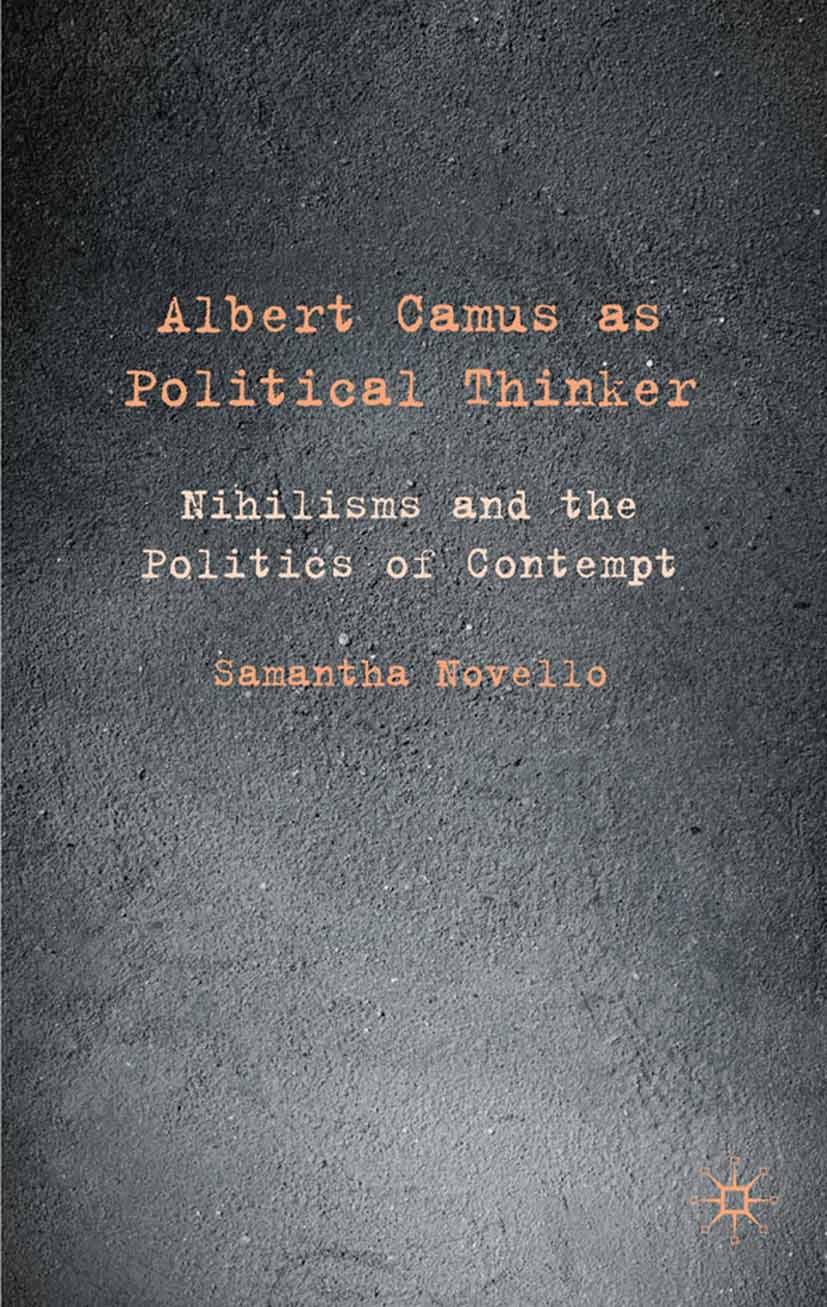 Novello, Samantha - Albert Camus as Political Thinker, ebook