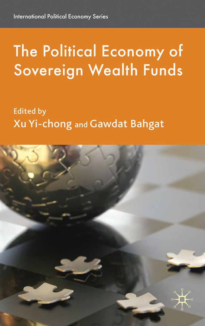 Bahgat, Gawdat - The Political Economy of Sovereign Wealth Funds, ebook