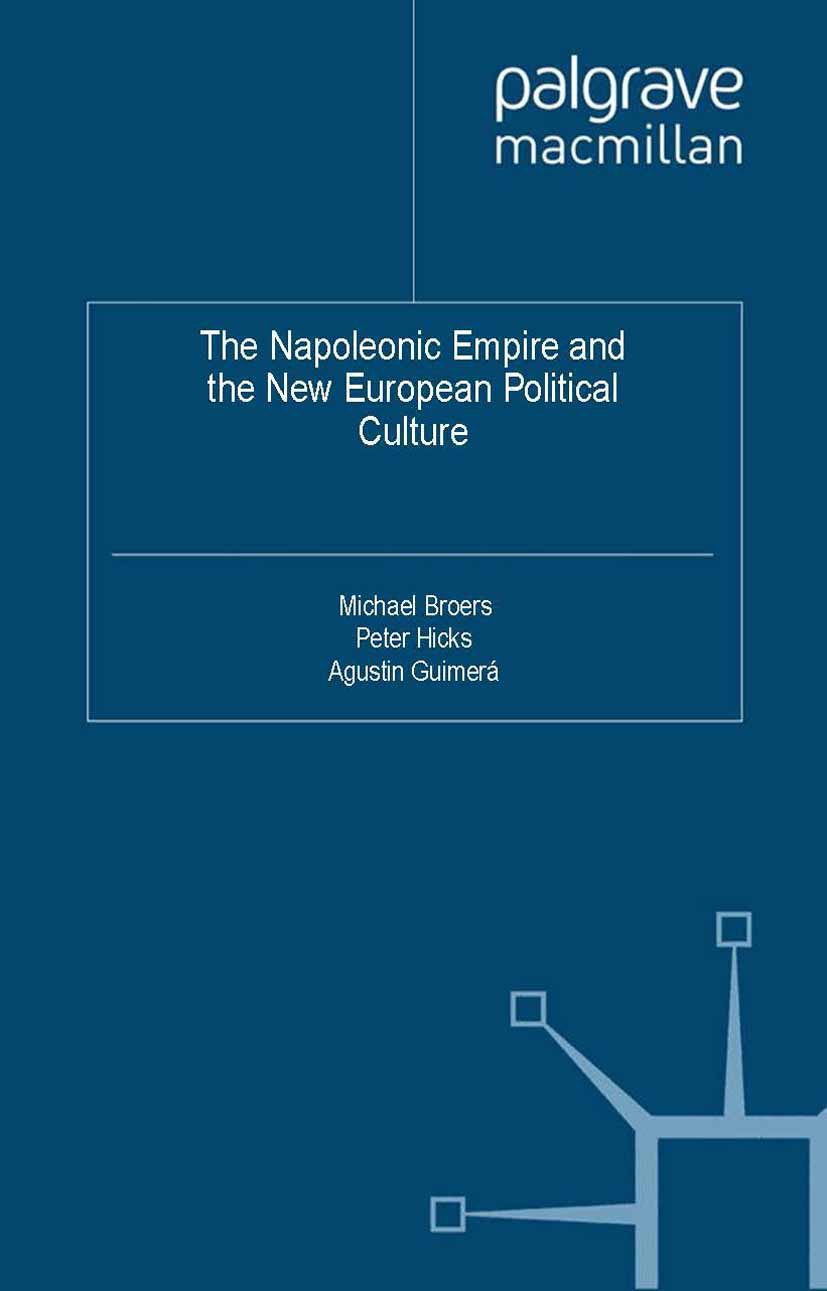 Broers, Michael - The Napoleonic Empire and the New European Political Culture, ebook