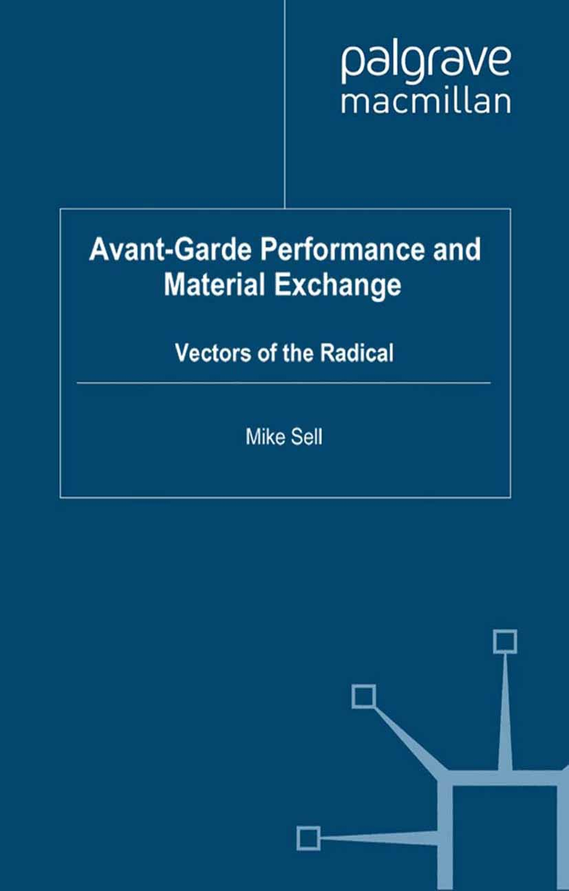 Sell, Mike - Avant-Garde Performance and Material Exchange, ebook