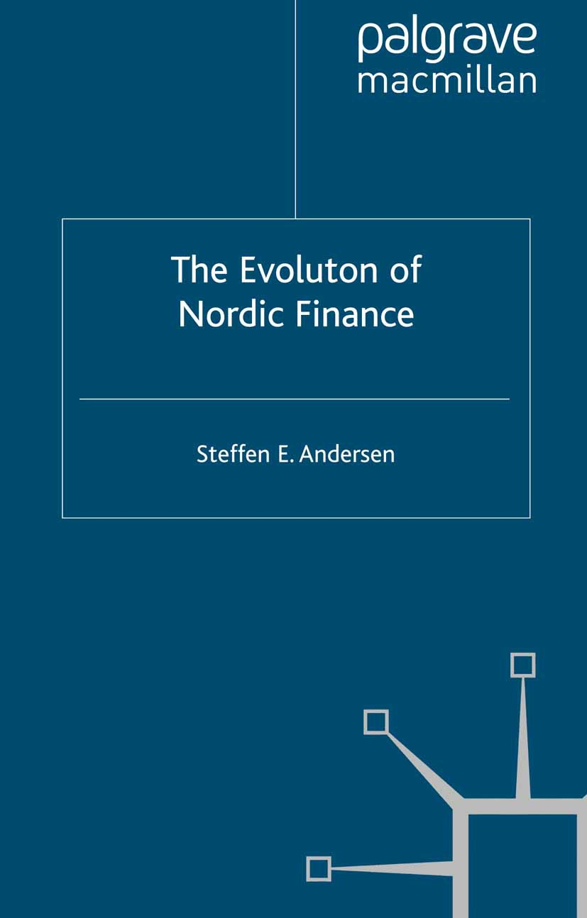 Andersen, Steffen E. - The Evolution of Nordic Finance, ebook