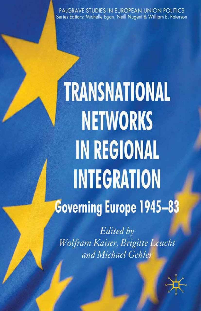 Gehler, Michael - Transnational Networks in Regional Integration, ebook