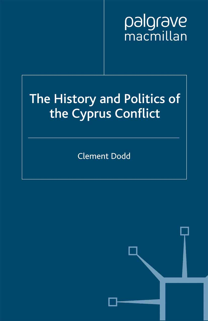 Dodd, Clement - The History and Politics of the Cyprus Conflict, ebook