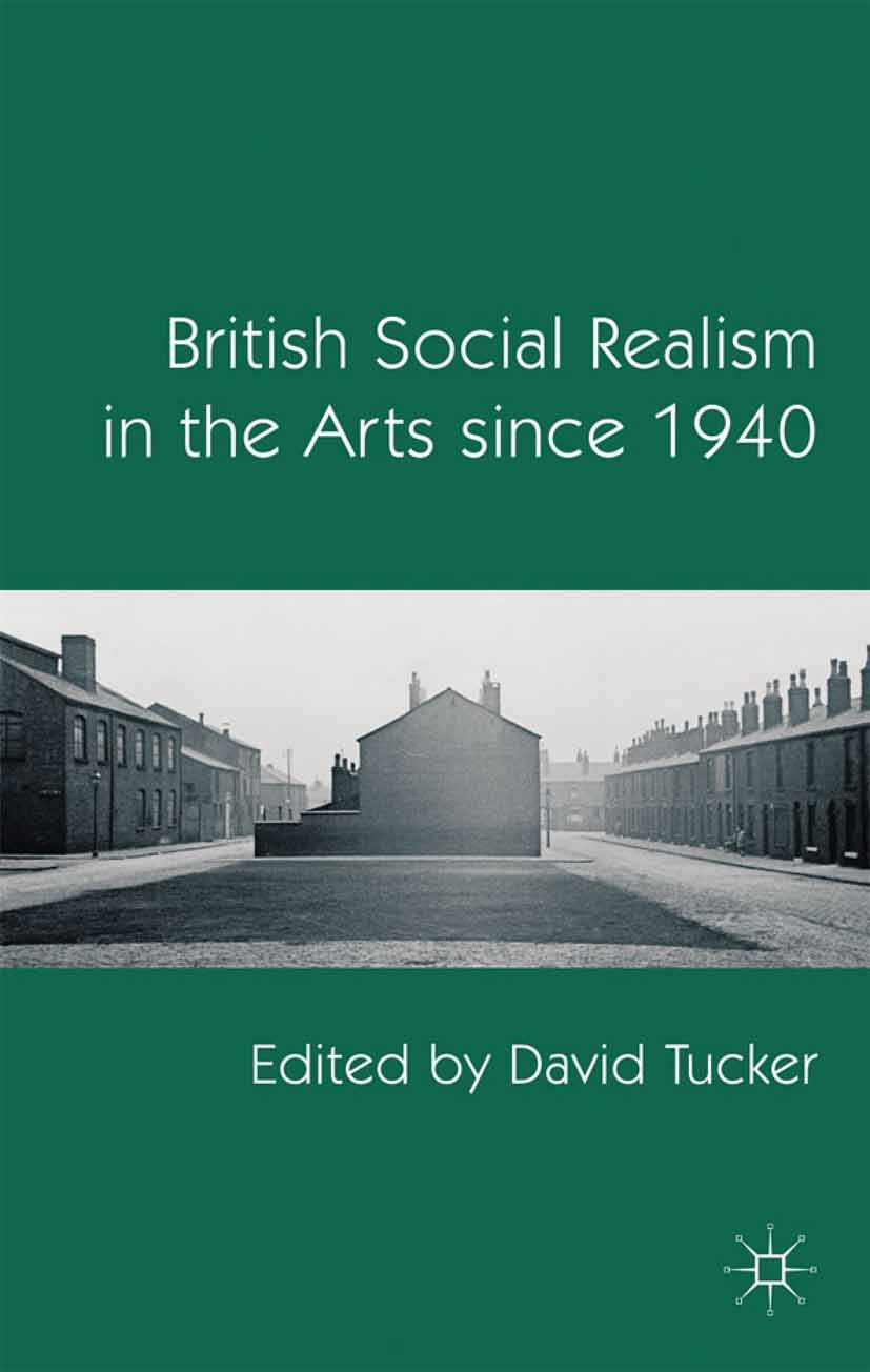 David, Tucker - British Social Realism in the Arts since 1940, ebook