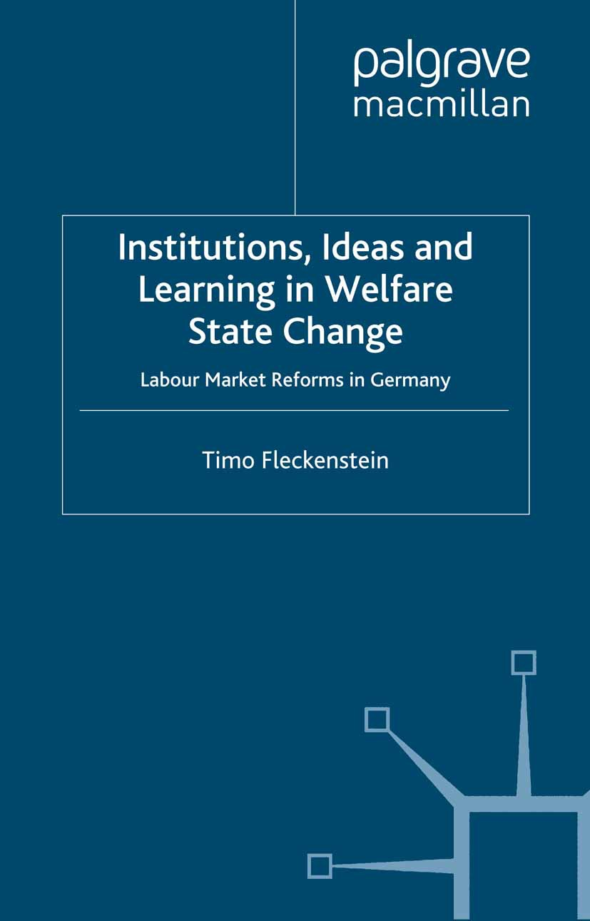 Fleckenstein, Timo - Institutions, Ideas and Learning in Welfare State Change, e-kirja