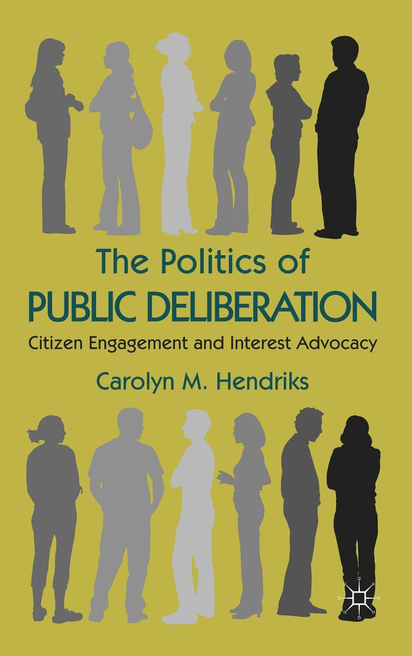 Hendriks, Carolyn M. - The Politics of Public Deliberation, ebook