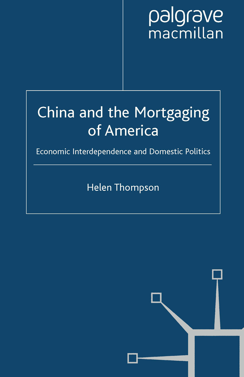 Thompson, Helen - China and the Mortgaging of America, ebook