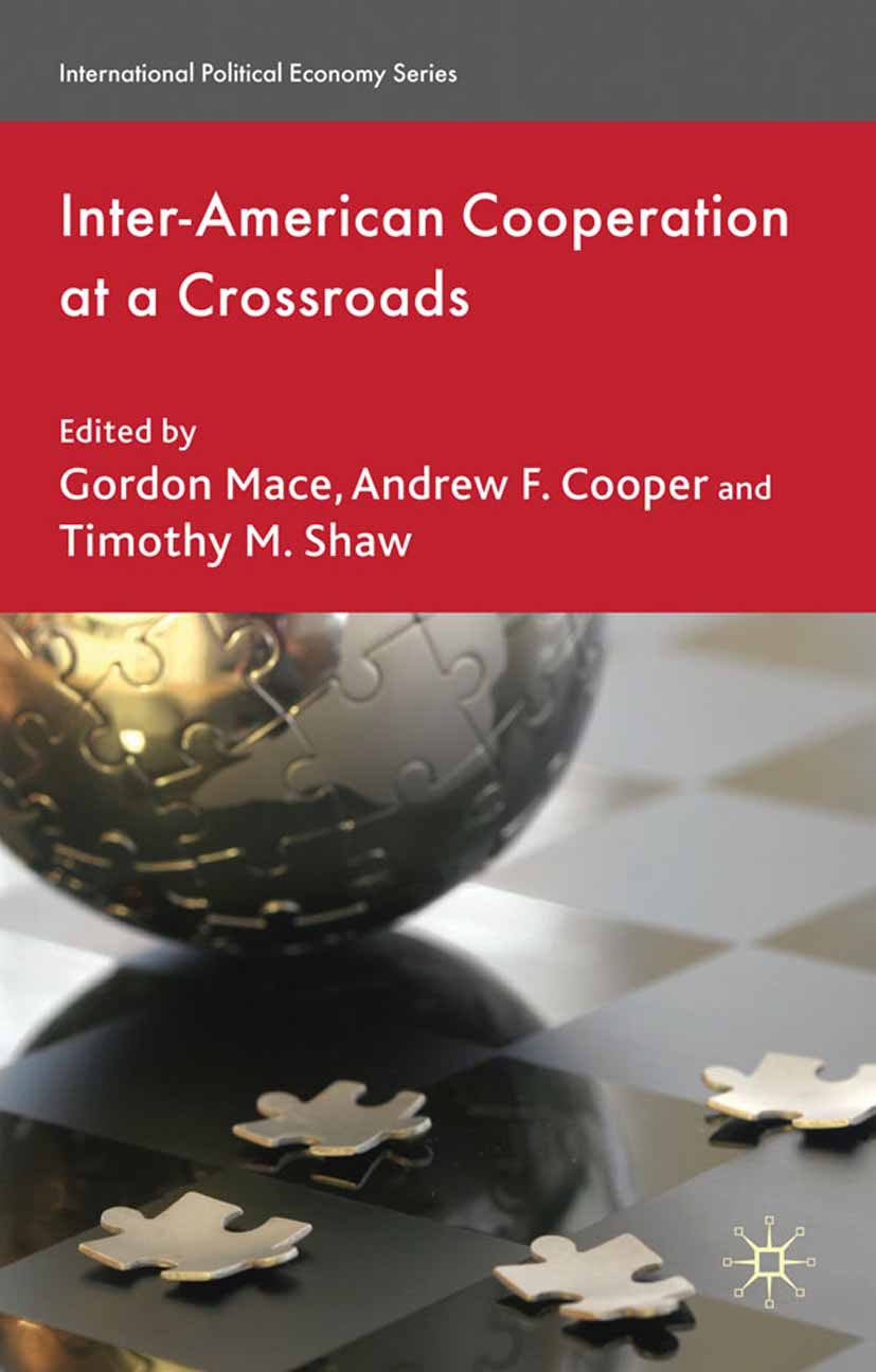 Cooper, Andrew F. - Inter-American Cooperation at a Crossroads, ebook