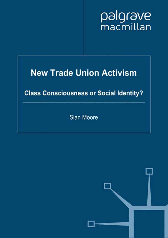 Moore, Sian - New Trade Union Activism, ebook