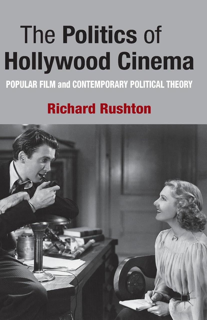 Rushton, Richard - The Politics of Hollywood Cinema, ebook