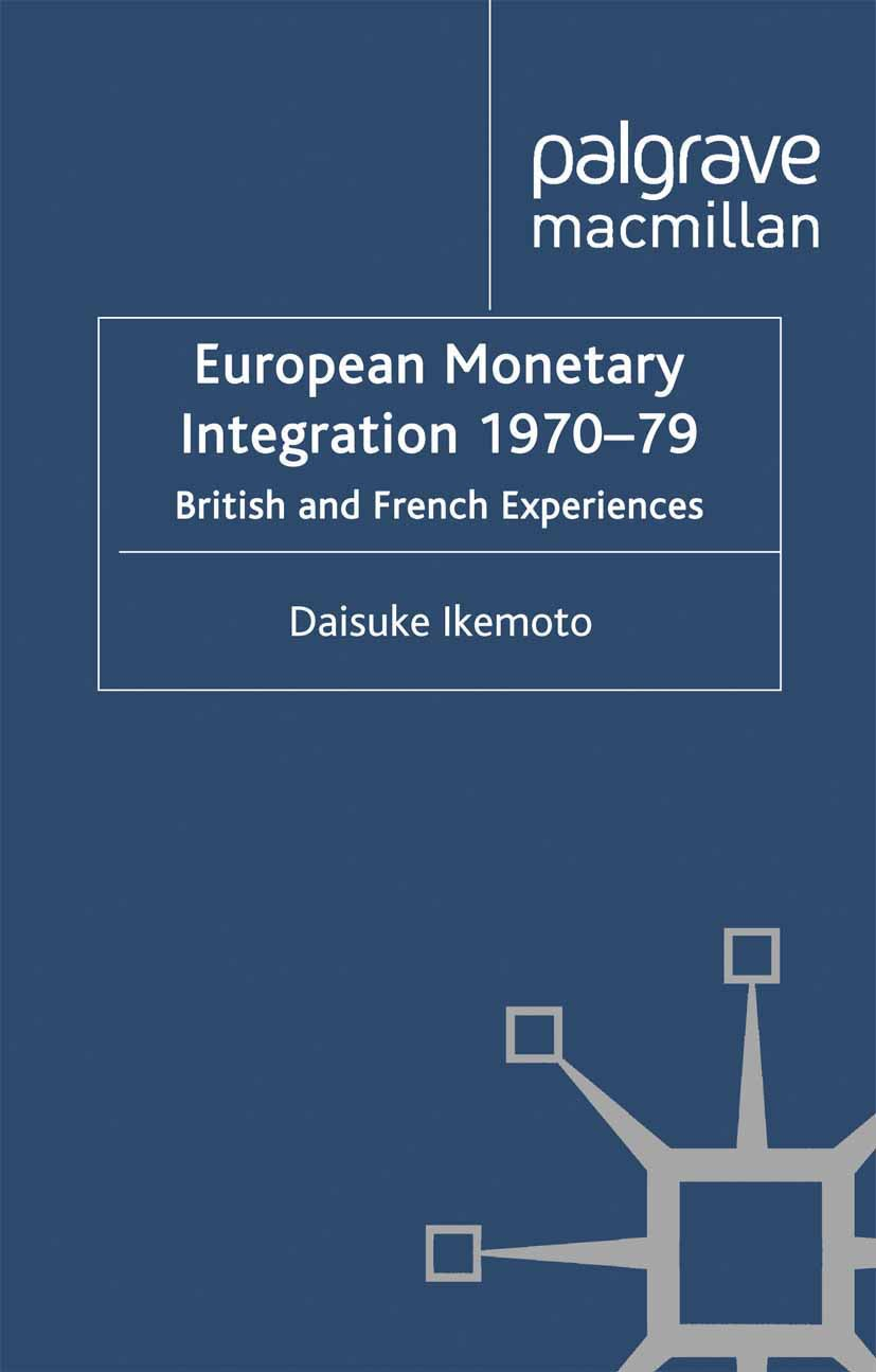 Ikemoto, Daisuke - European Monetary Integration 1970–79, ebook
