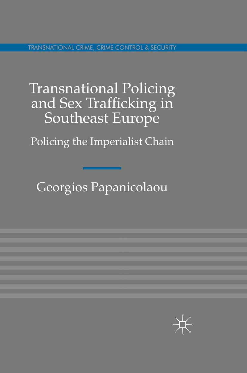 Papanicolaou, Georgios - Transnational Policing and Sex Trafficking in Southeast Europe, ebook