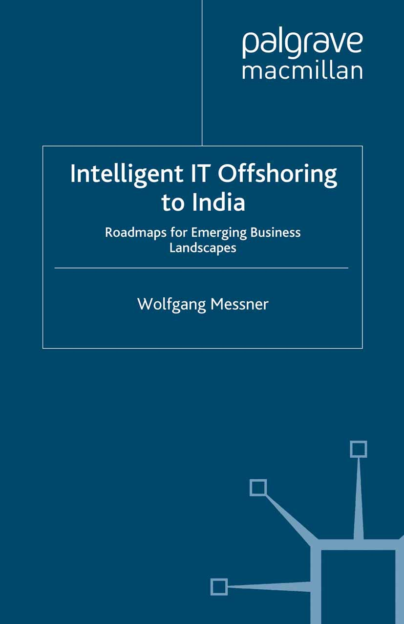 Messner, Wolfgang - Intelligent IT Offshoring to India, ebook