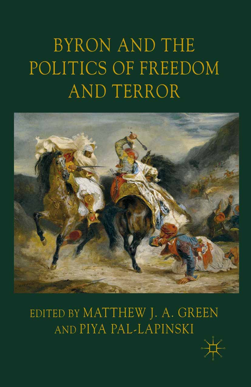 Green, Matthew J. A. - Byron and the Politics of Freedom and Terror, ebook