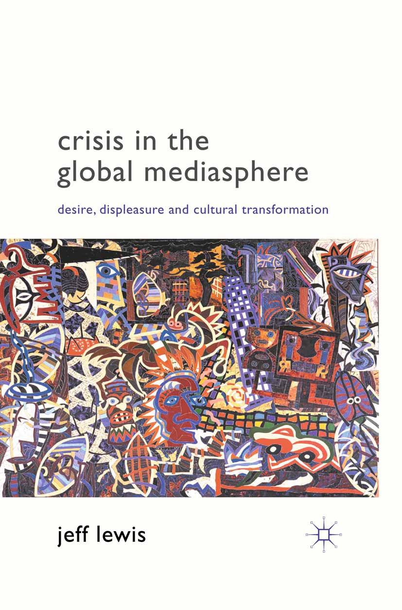 Lewis, Jeff - Crisis in the Global Mediasphere, ebook