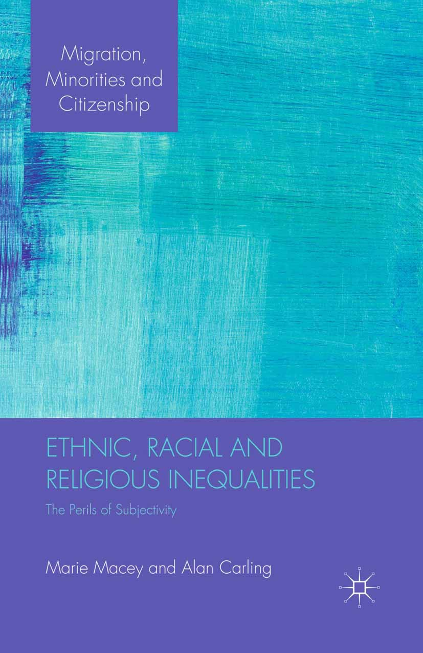 Carling, Alan - Ethnic, Racial and Religious Inequalities, ebook