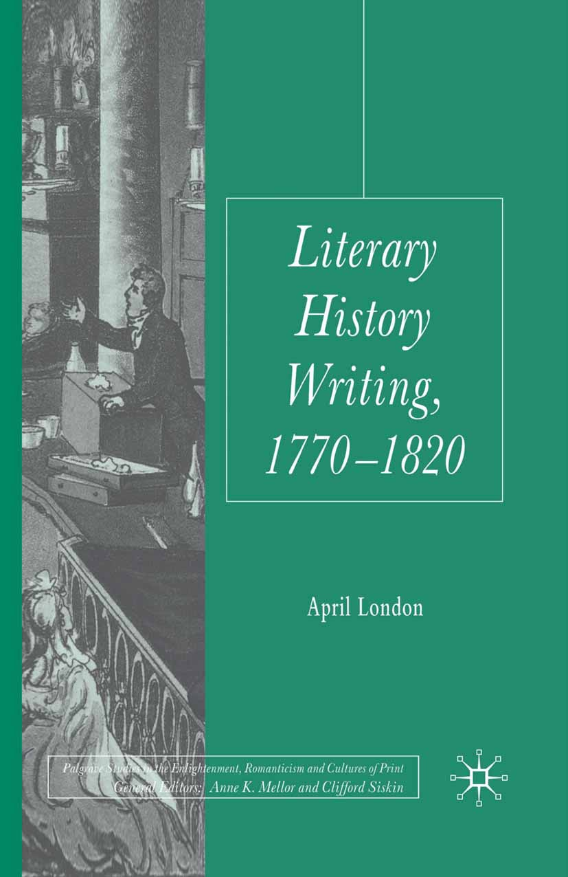London, April - Literary History Writing, 1770–1820, ebook