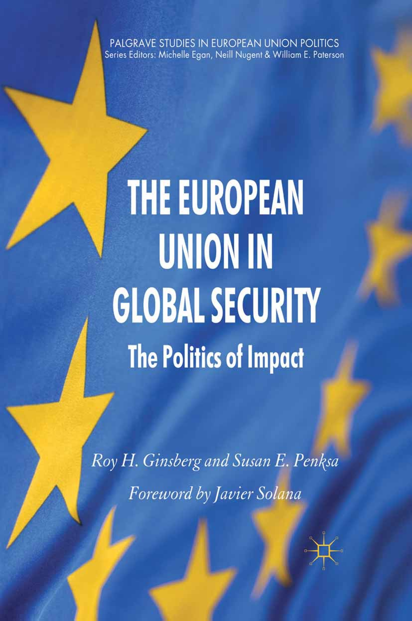 Ginsberg, Roy H. - The European Union in Global Security, ebook