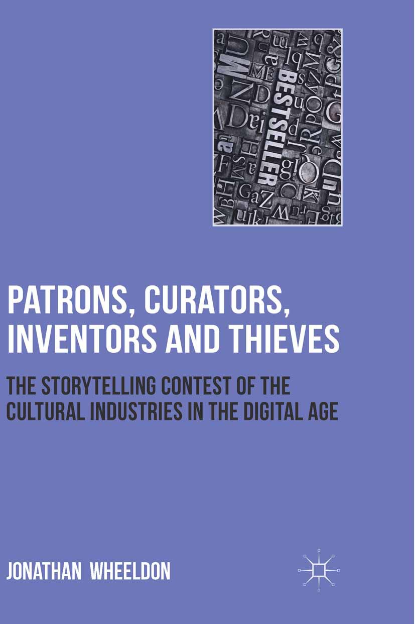 Wheeldon, Jonathan - Patrons, Curators, Inventors and Thieves, ebook