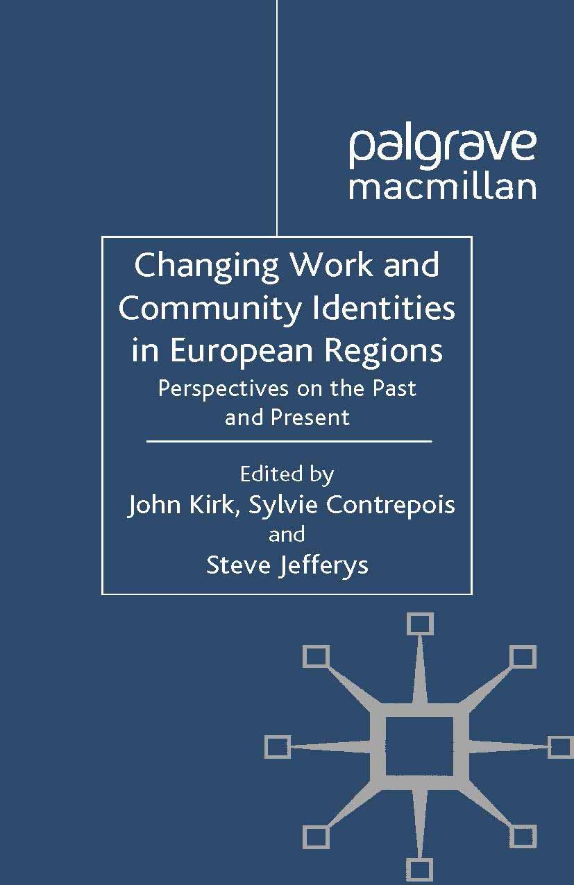 Contrepois, Sylvie - Changing Work and Community Identities in European Regions, ebook
