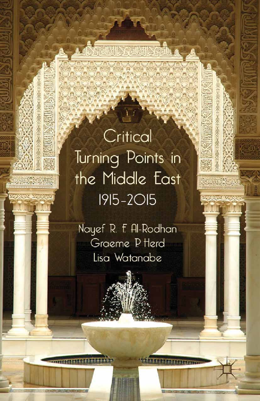 Al-Rodhan, Nayef R. F. - Critical Turning Points in the Middle East, ebook