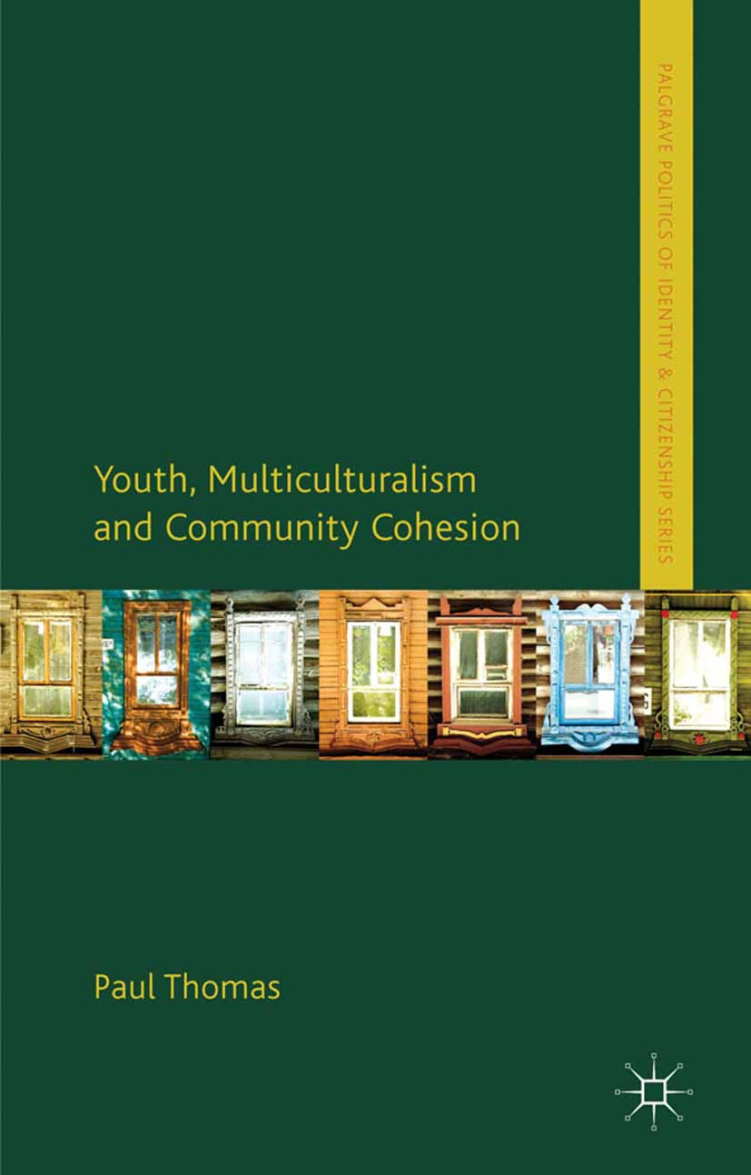 Thomas, Paul - Youth, Multiculturalism and Community Cohesion, ebook