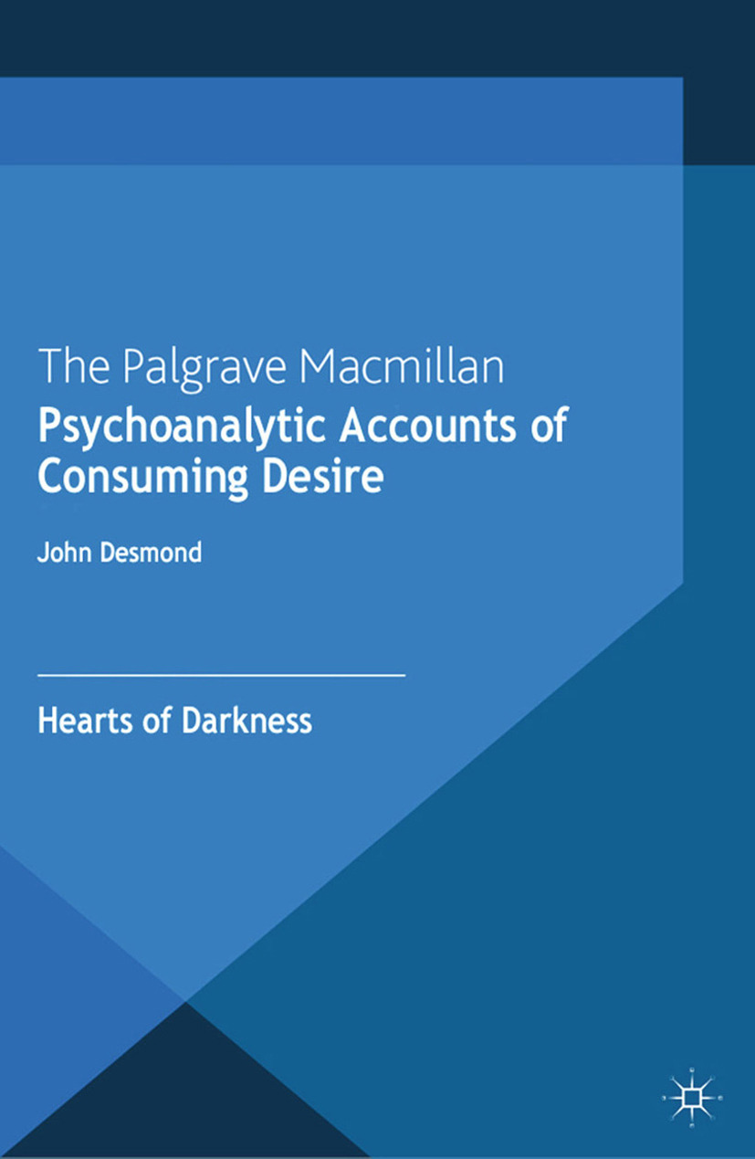 Desmond, John - Psychoanalytic Accounts of Consuming Desire, ebook