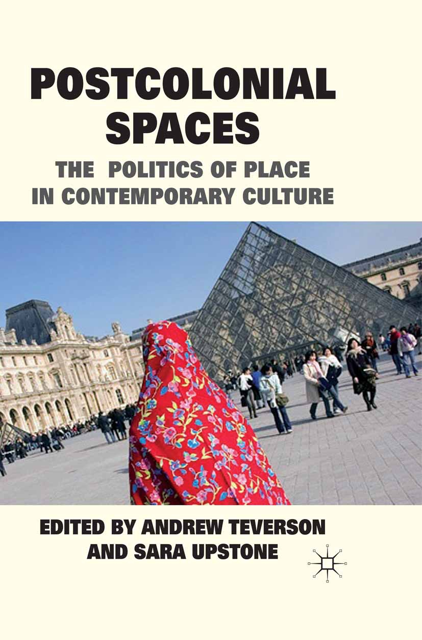 Teverson, Andrew - Postcolonial Spaces, ebook
