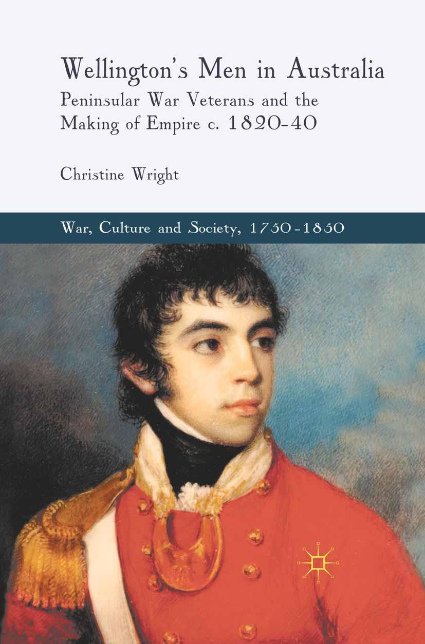 Wright, Christine - Wellington's Men in Australia, ebook