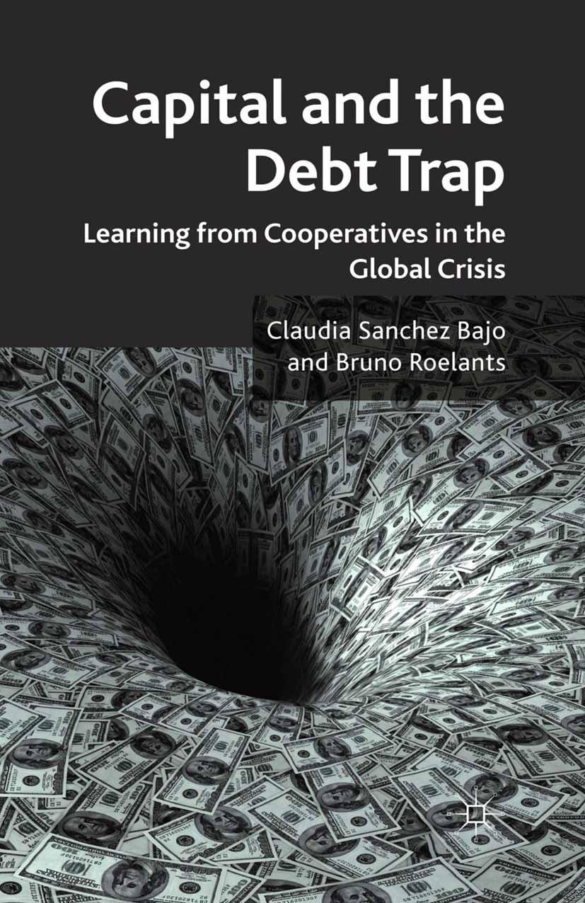 Bajo, Claudia Sanchez - Capital and the Debt Trap, ebook