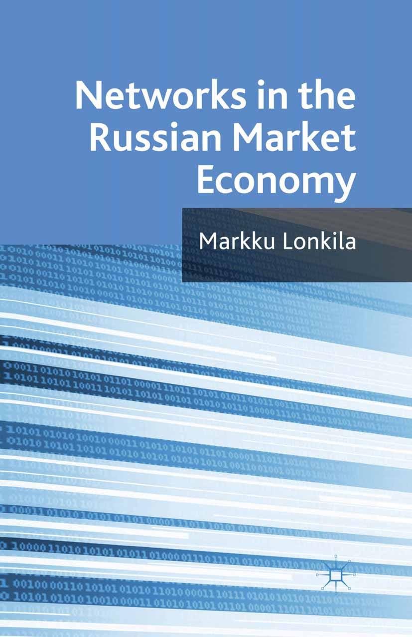 Lonkila, Markku - Networks in the Russian Market Economy, ebook