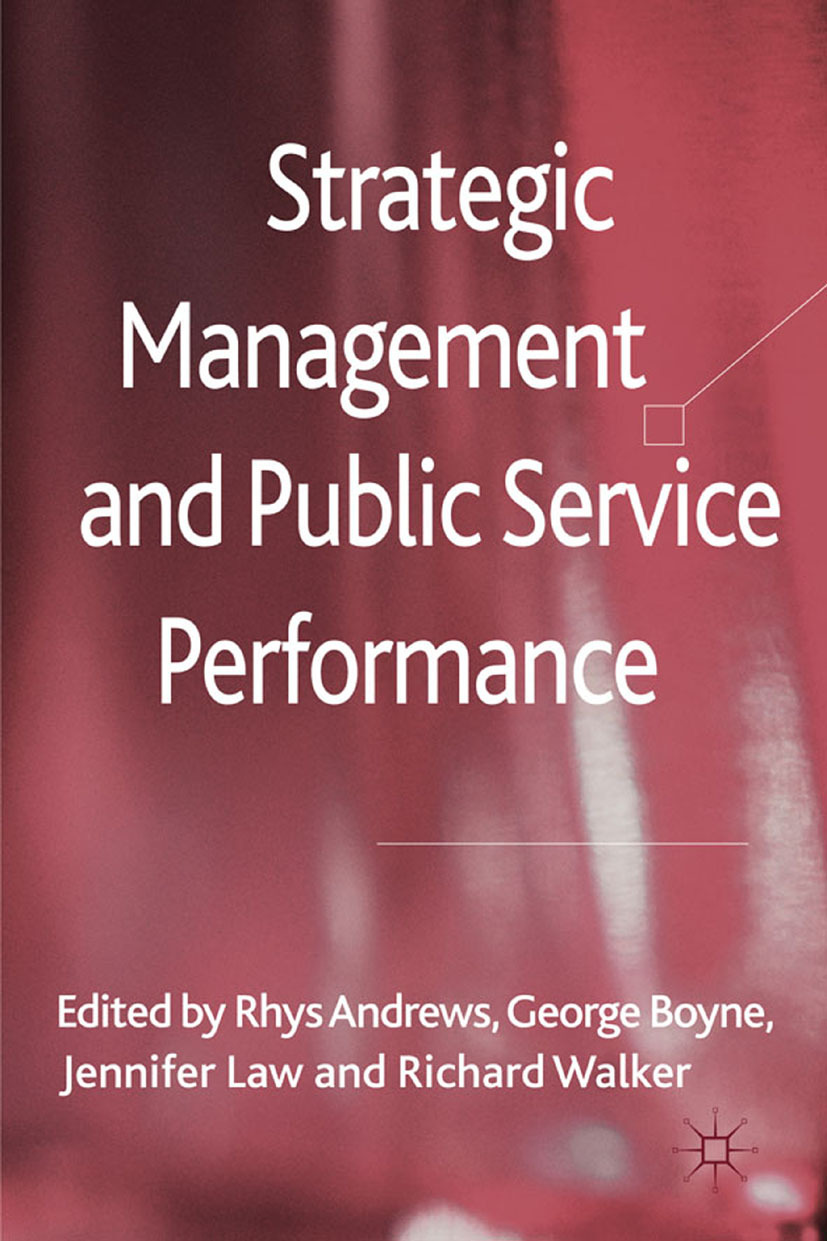 Andrews, Rhys - Strategic Management and Public Service Performance, ebook