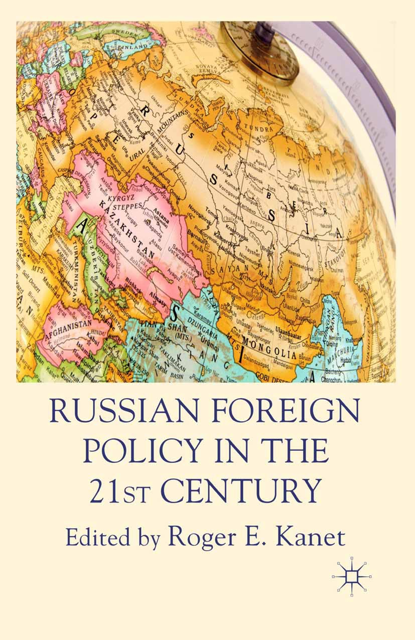 Kanet, Roger E. - Russian Foreign Policy in the 21st Century, ebook