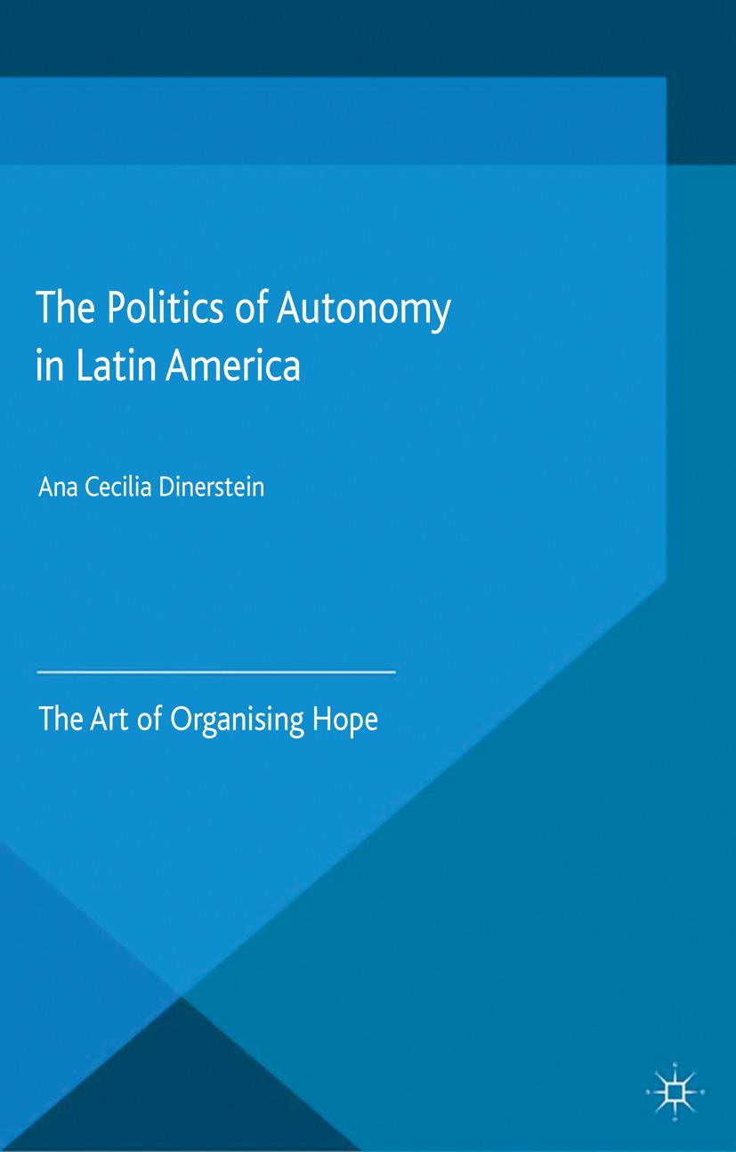 Dinerstein, Ana Cecilia - The Politics of Autonomy in Latin America, ebook