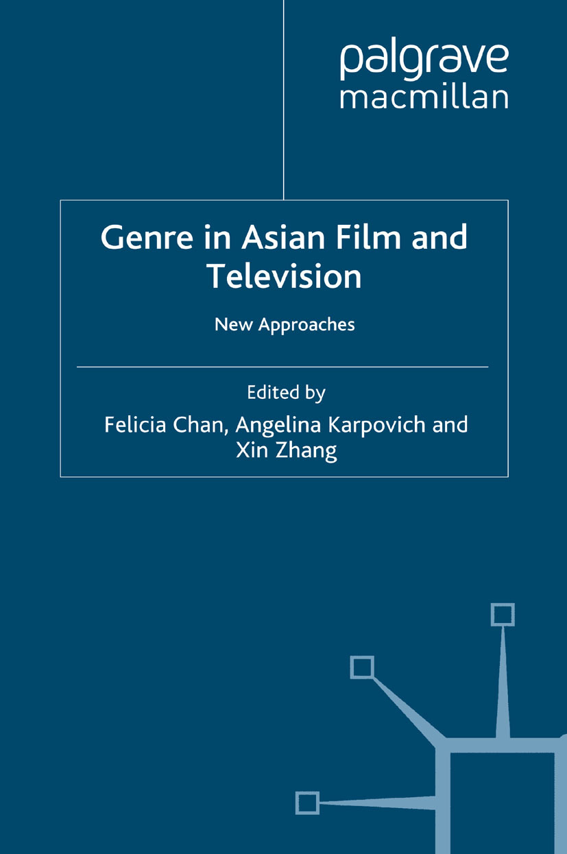 Chan, Felicia - Genre in Asian Film and Television, e-kirja