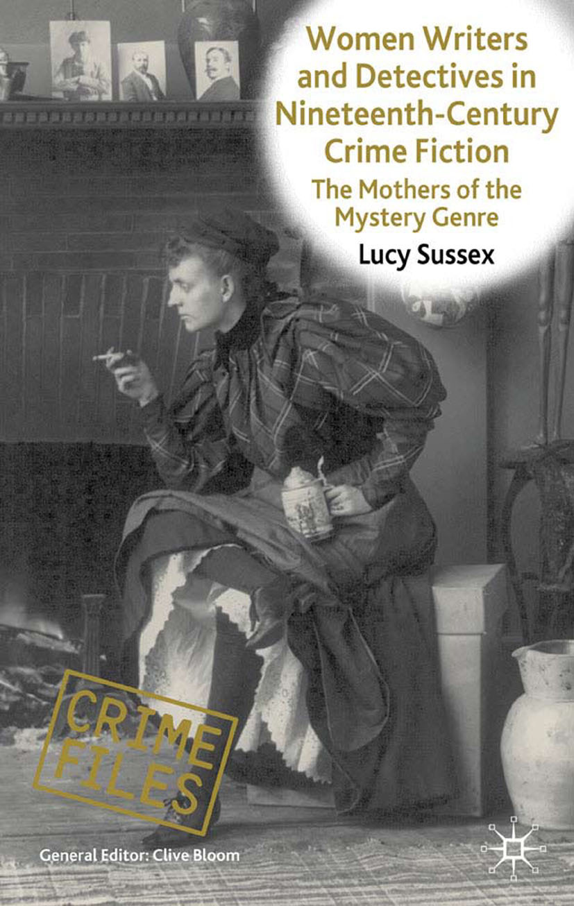 Sussex, Lucy - Women Writers and Detectives in Nineteenth-Century Crime Fiction, ebook